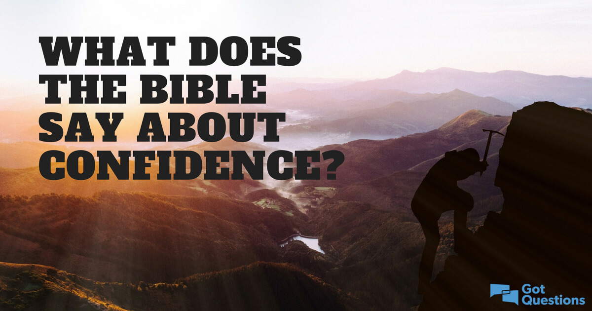 what does the bible say about confidence