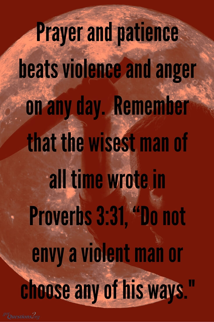Violent Bible Quotes Entrancing What Does The Bible Say About Violence