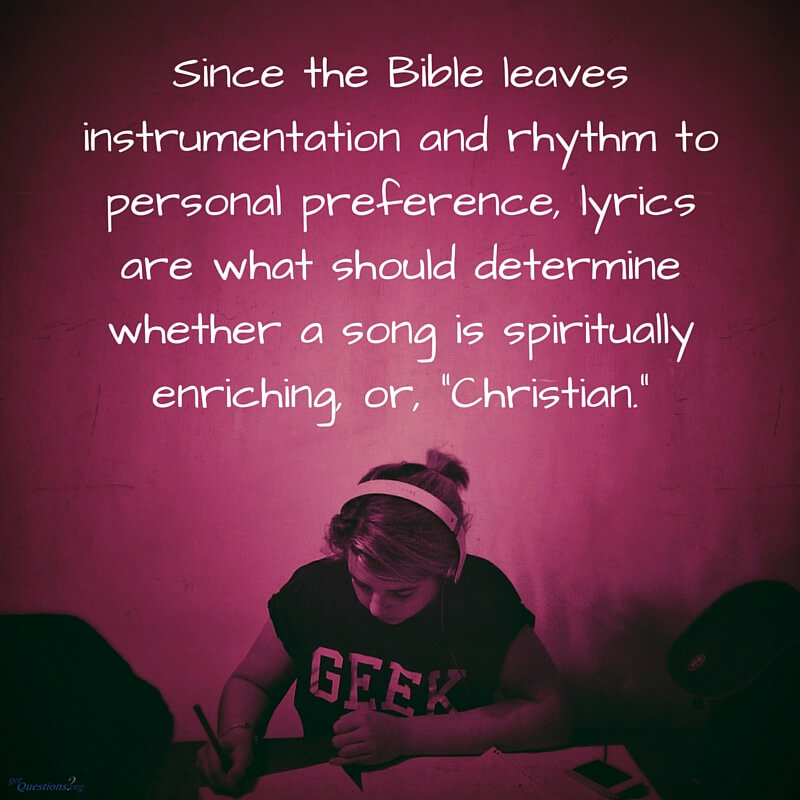When can music be considered 'Christian music'? | GotQuestions org