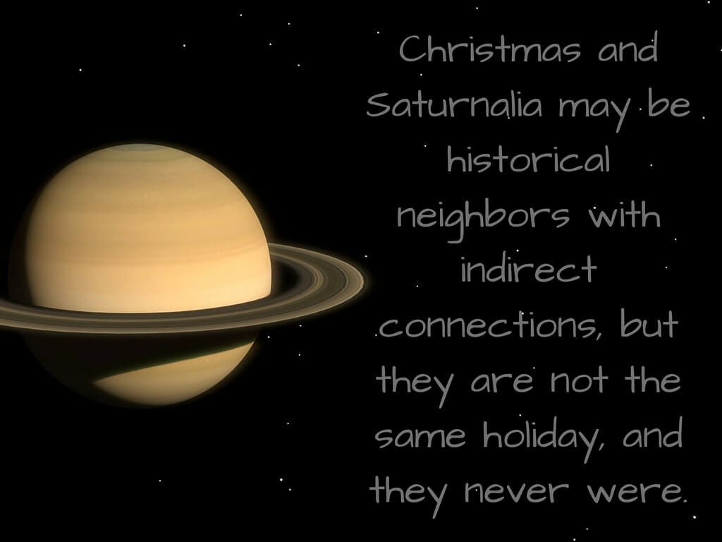 Is Christmas Related To Saturnalia