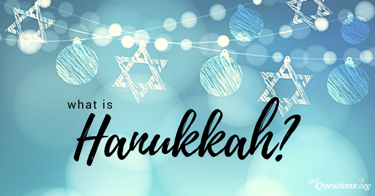 What Is Hanukkah Should A Christian Celebrate Hanukkah