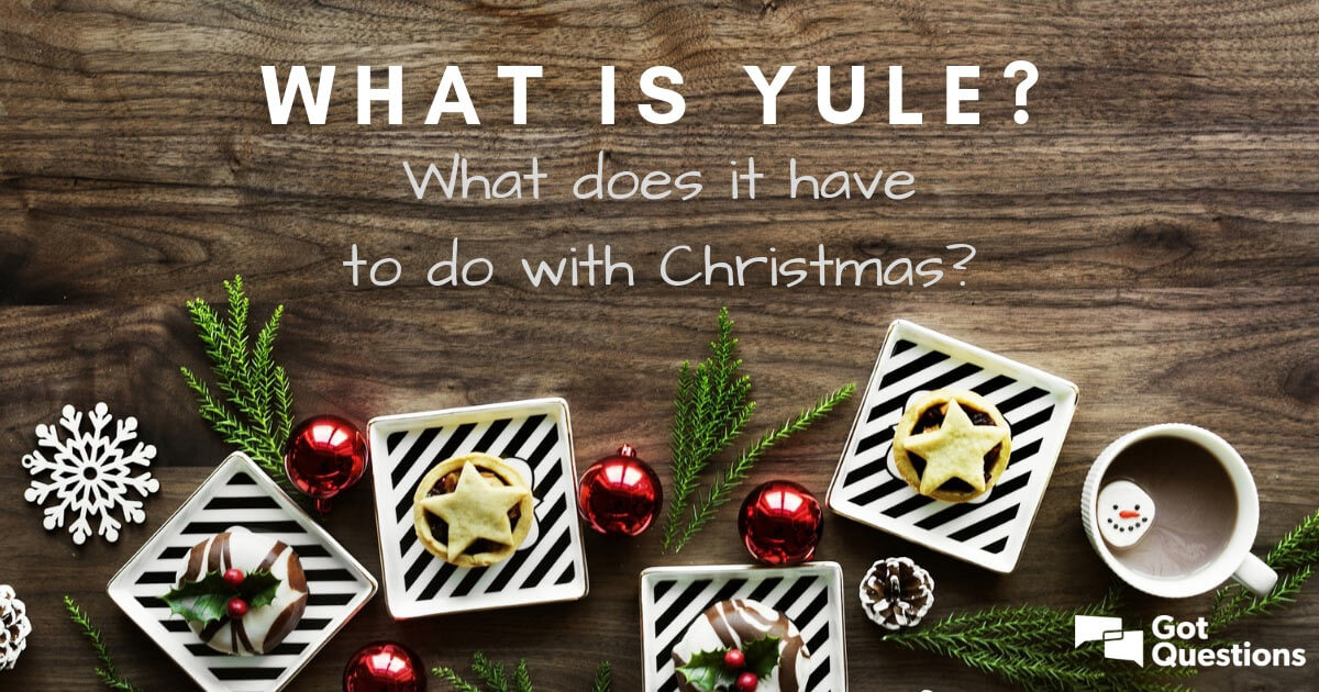 What Is Yule And What Does It Have To Do With Christmas