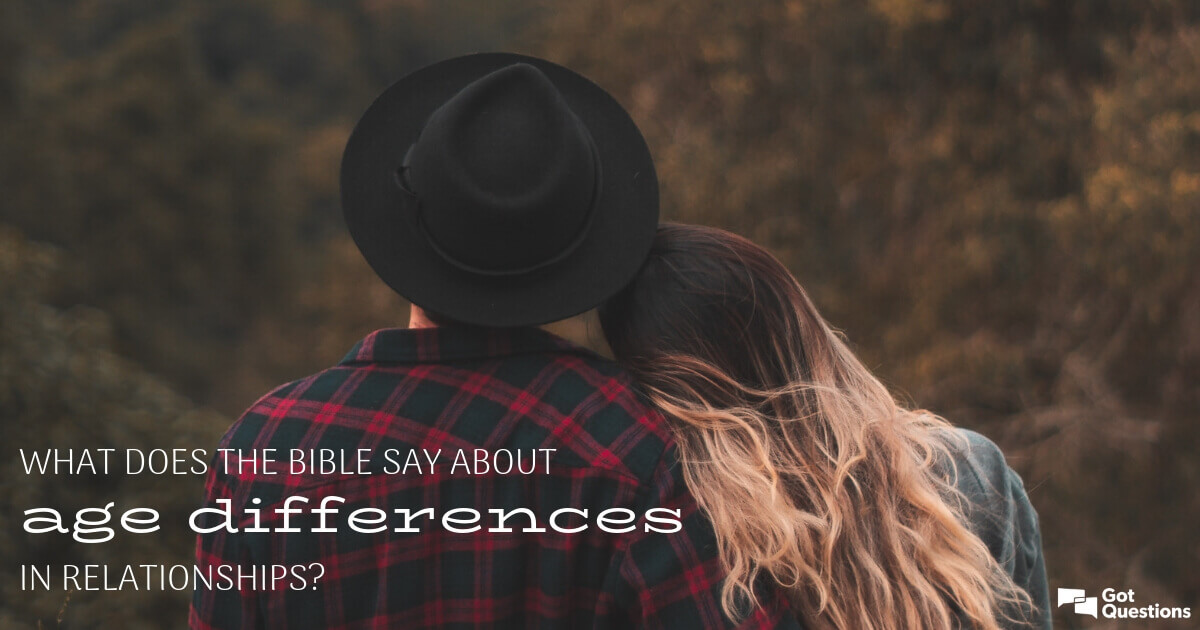 What does the Bible say about age differences in
