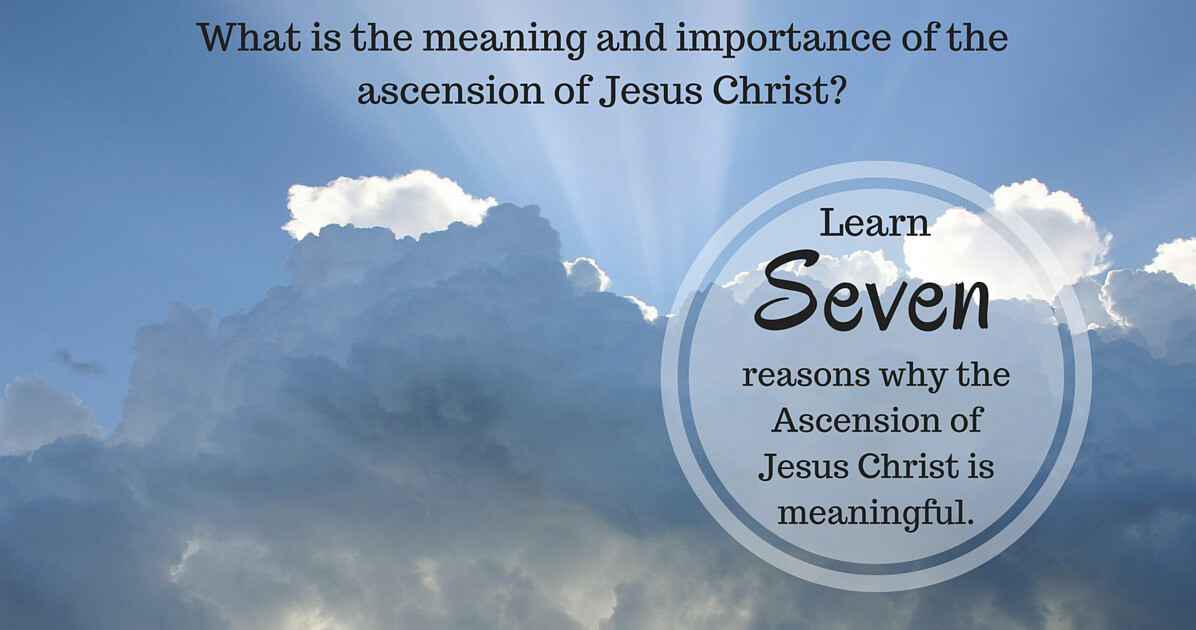 What is the meaning and importance of the ascension of Jesus
