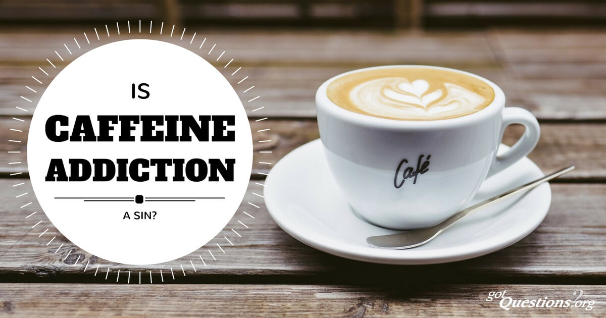 Most Likely To Questions >> Is caffeine addiction a sin?