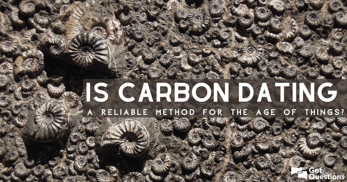 Christliches argument gegen carbon dating