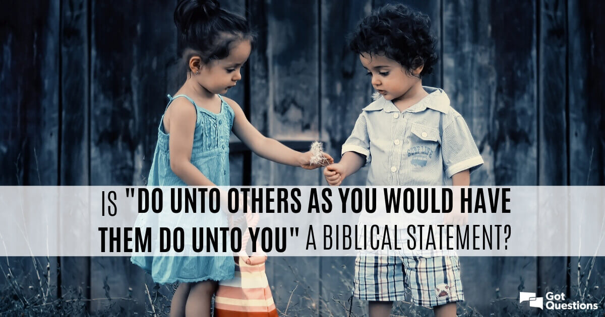 Is  U201cdo Unto Others As You Would Have Them Do Unto You U201d A
