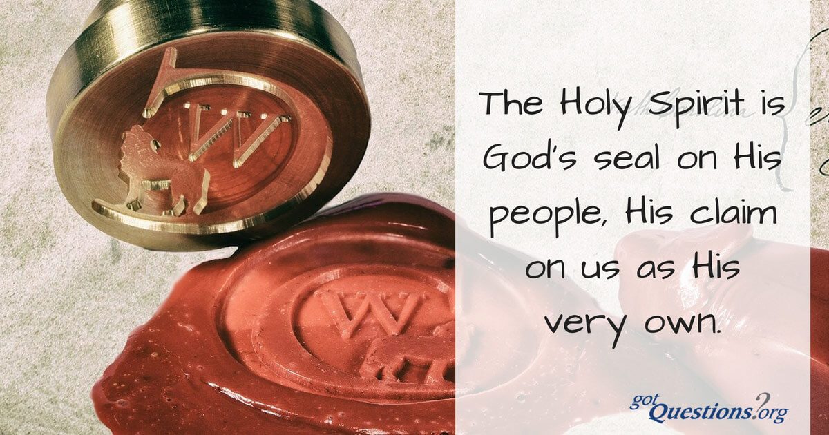 What Is The Seal Of The Holy Spirit