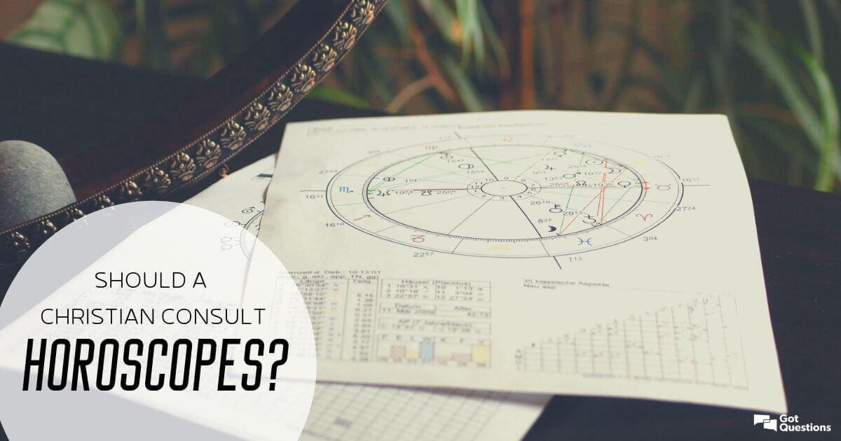 Should a Christian consult horoscopes? | GotQuestions org