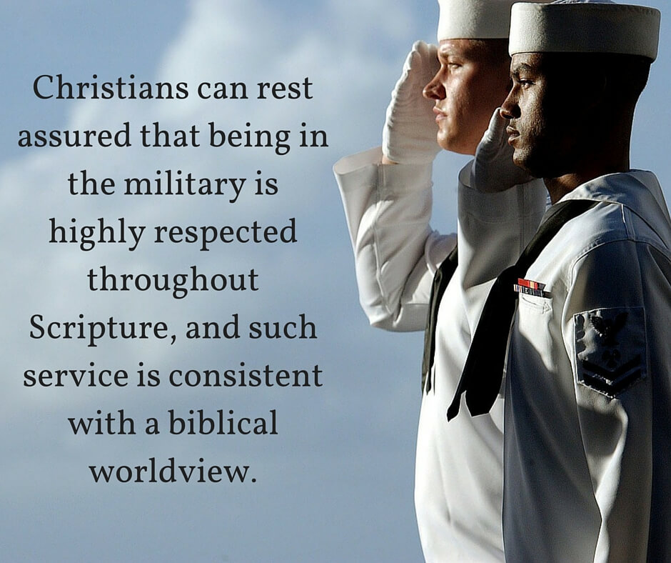 What Does The Bible Say About A Christian Serving In The Military