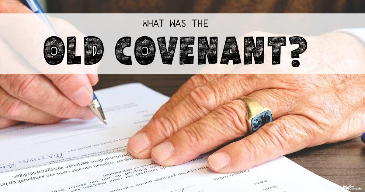 what is the old covenant