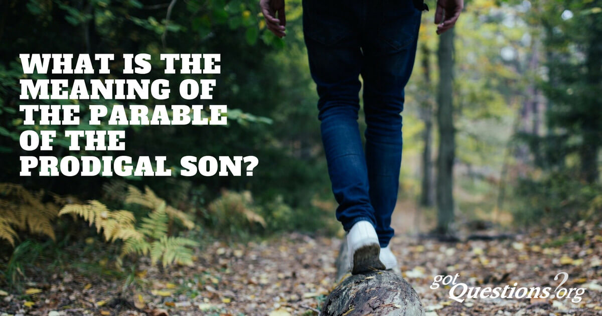 What is the meaning of the Parable of the Prodigal Son