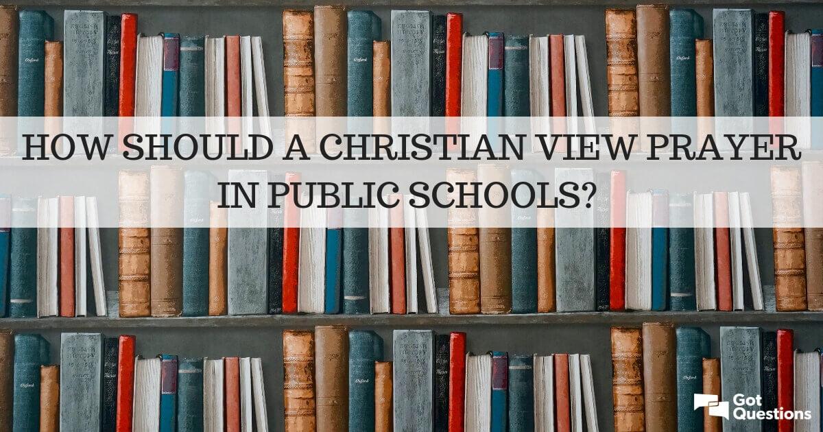 should prayer be allowed in public schools