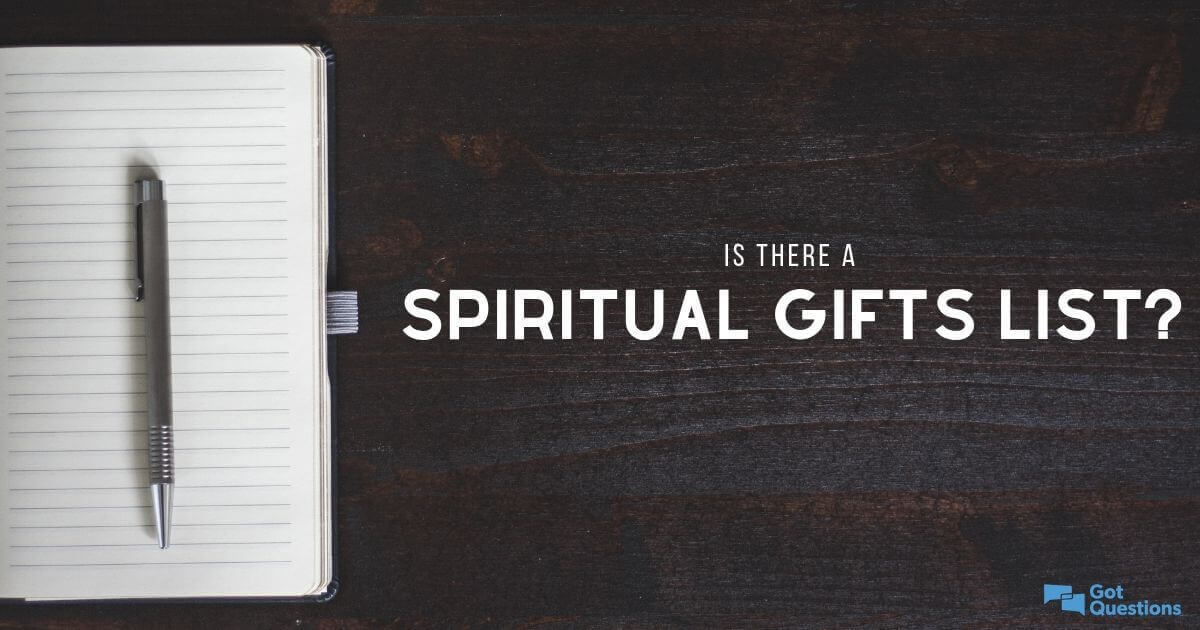 Is there a biblical spiritual gifts list? | GotQuestions org