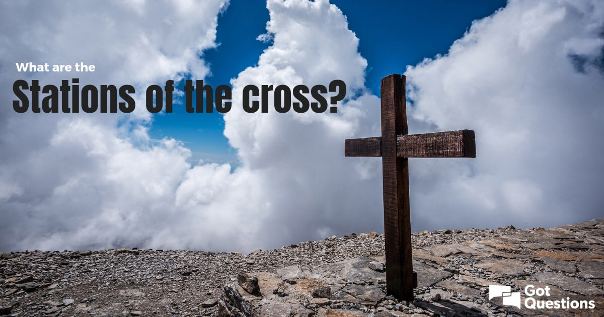 What Are The Stations Of The Cross And What Can We Learn From Them
