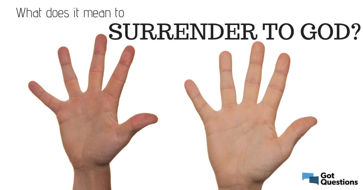 how to fully surrender to god