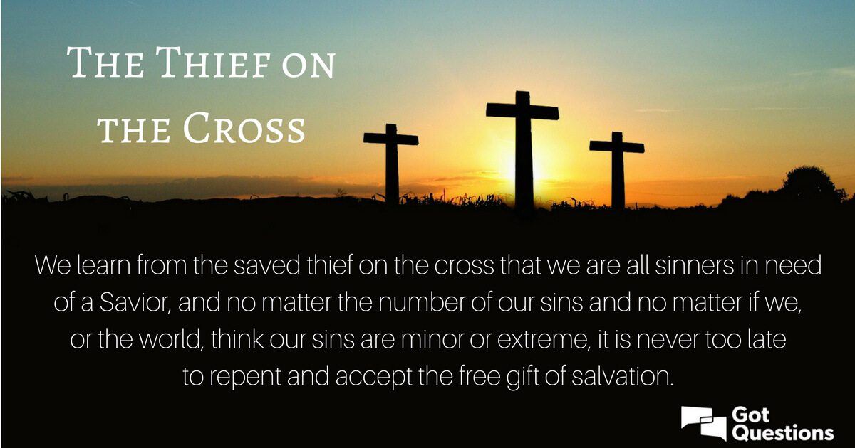 what can we learn from the thief on the cross