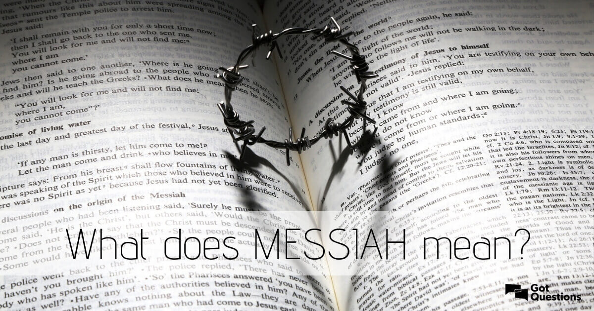 What Does Messiah Mean