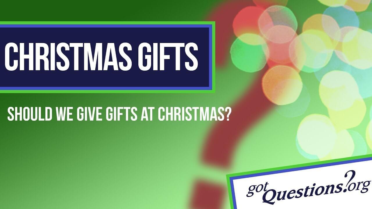 Should we give gifts at Christmas?