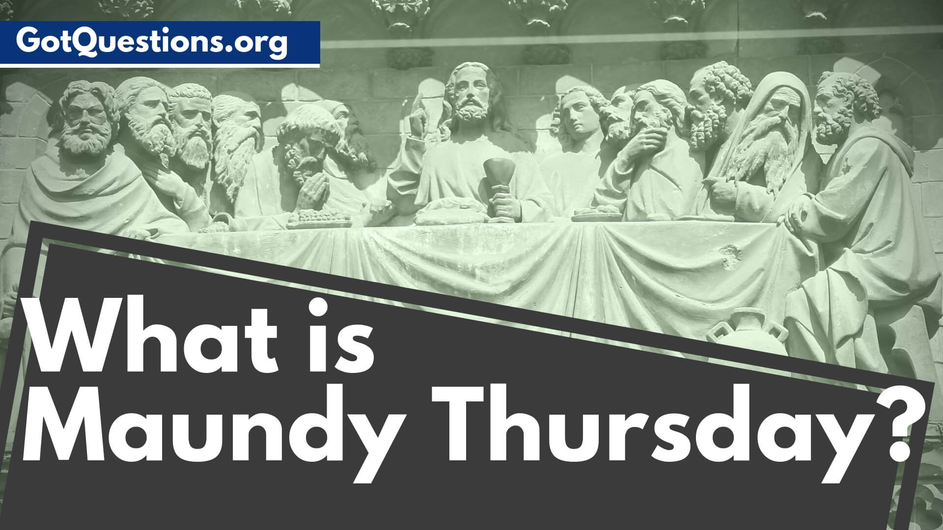What Is Maundy Thursday Holy Thursday