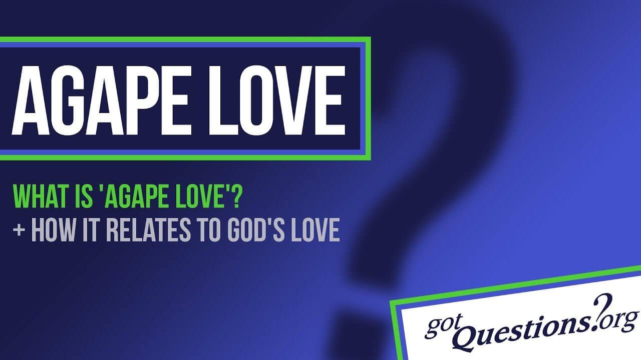 what is agape love?