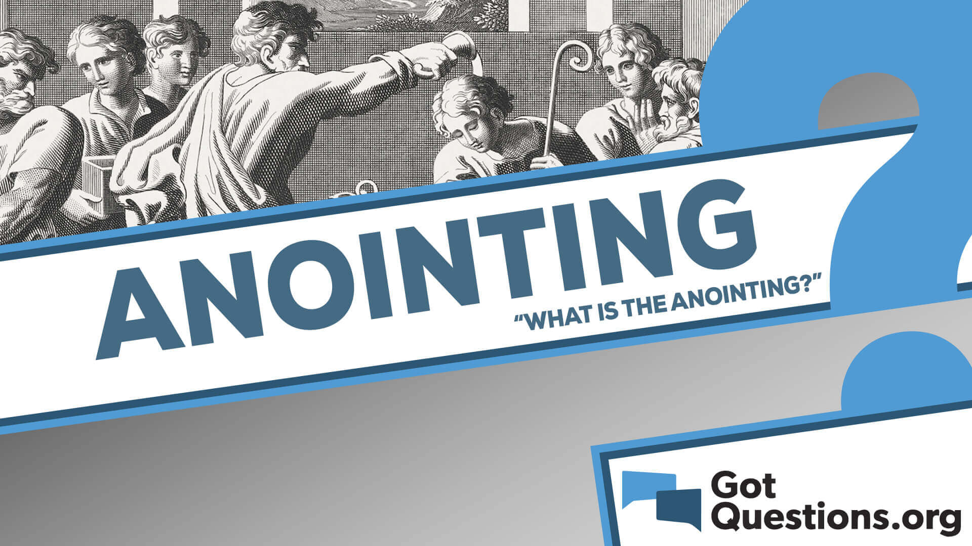 What Is The Anointing What Does It Mean To Be Anointed