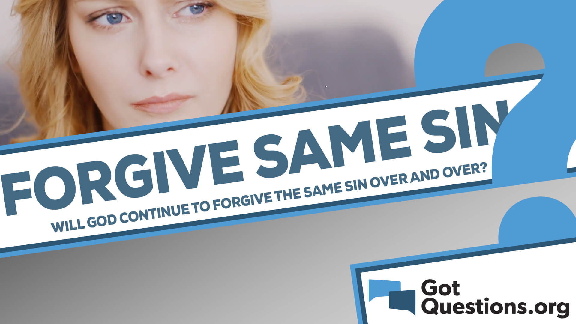 will god continue to forgive you if you commit the same sin over and