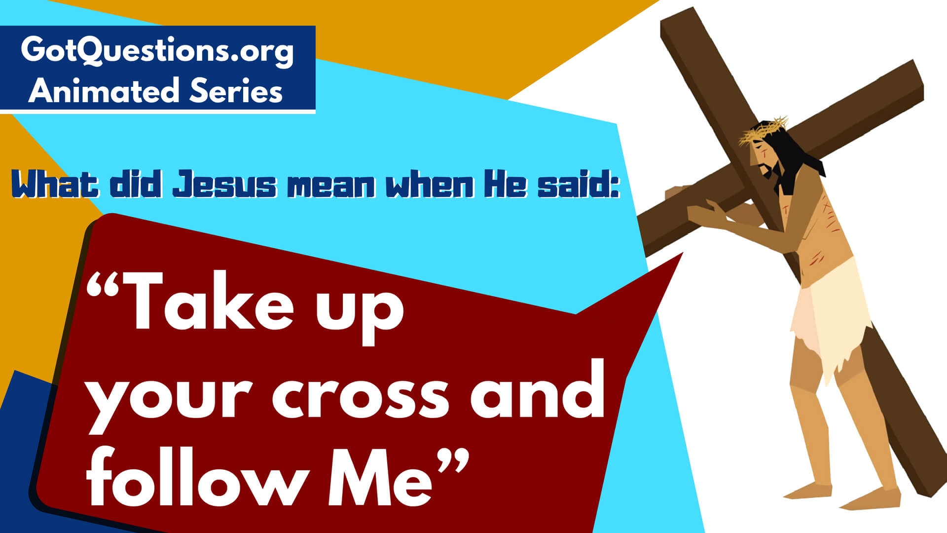 What Did Jesus Mean When He Said Take Up Your Cross And Follow Me