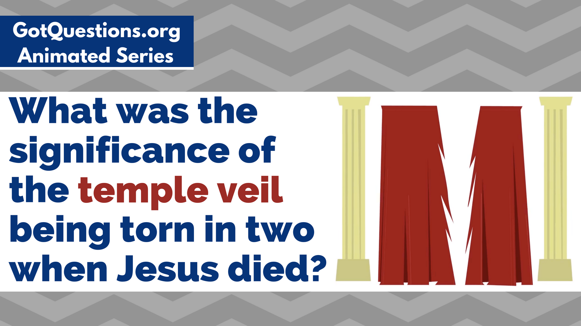 What Was The Significance Of The Temple Veil Being Torn In Two When